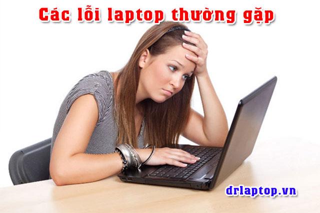 Các lỗi thường gặp của laptop  Cách khắc phục - 1