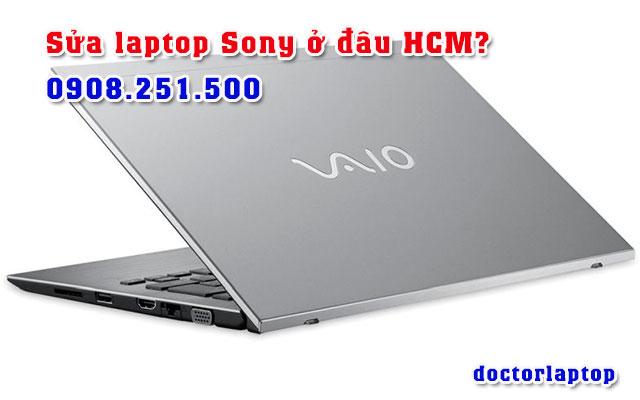 Sửa chữa laptop Sony ở đâu uy tín TP HCM - 1