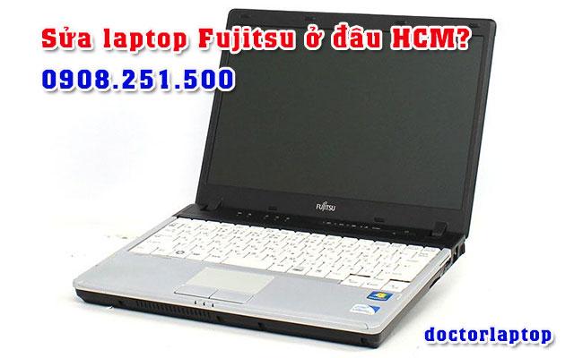 Sửa chữa laptop Fujitsu ở đâu uy tín TP HCM - 1