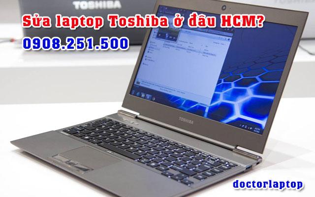 Sửa chữa laptop Toshiba ở đâu uy tín TP HCM - 1