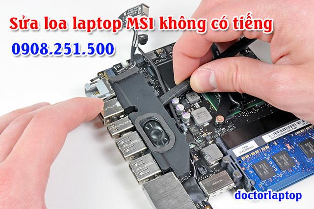 Sửa loa laptop MSI không có tiếng bị mất tiếng - 1