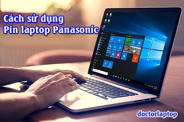 Hướng dẫn sử dụng pin laptop Panasonic hiệu quả nhất - 1