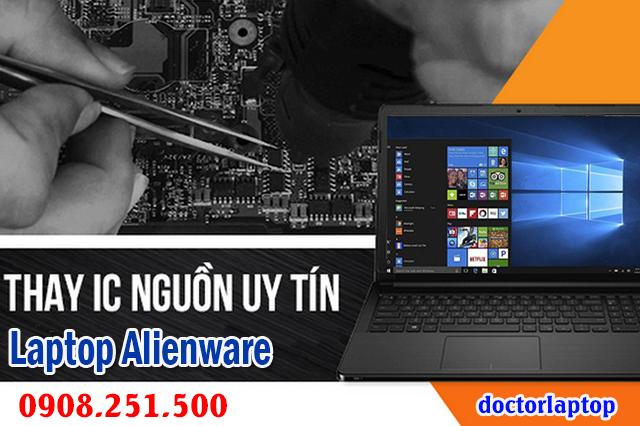 Sửa laptop Alienware hư nguồn hư IC nguồn mở nguồn không lên - 1