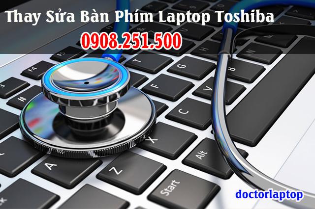Thay sửa bàn phím laptop Toshiba - 1
