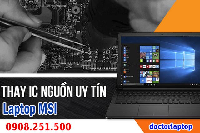 Sửa laptop MSI hư nguồn hư IC nguồn mở nguồn không lên - 1