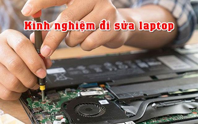 Kinh nghiệm đi sửa laptop và một số lưu ý tránh lừa đảo  - 1