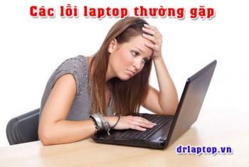 Các lỗi thường gặp của laptop & Cách khắc phục