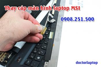 Thay cáp màn hình laptop MSI