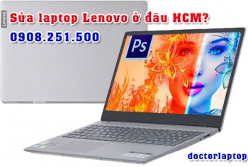 Sửa chữa laptop Lenovo ở đâu uy tín TP. HCM