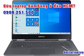Sửa chữa laptop SamSung ở đâu uy tín TP. HCM