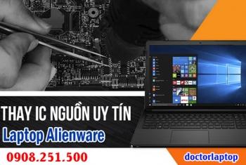 Sửa laptop Alienware hư nguồn, hư IC nguồn, mở nguồn không lên