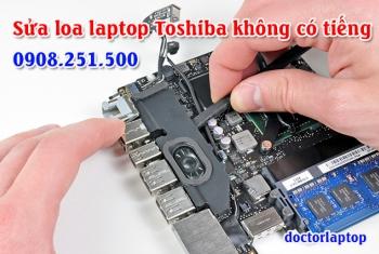 Sửa loa laptop Toshiba không có tiếng, bị mất tiếng
