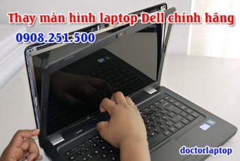 Thay màn hình Laptop Dell chính hãng tại Q10 và Q3 HCM