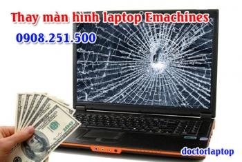Thay màn hình Laptop Emachines