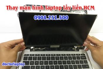 Thay màn hình laptop uy tín lấy liền tại TpHCM