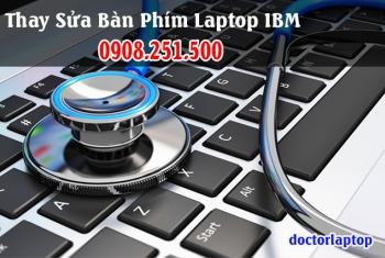 Thay sửa bàn phím laptop IBM