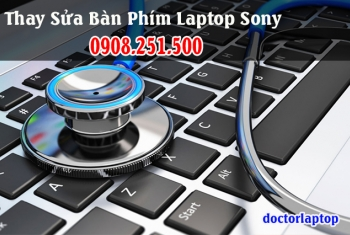 Thay sửa bàn phím laptop Sony