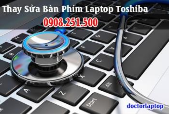 Thay sửa bàn phím laptop Toshiba