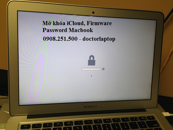 Mở khóa iCloud - Firmware Password Macbook