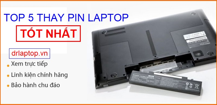 Top 5 địa chỉ thay pin laptop chính hãng giá tốt nhất TPHCM