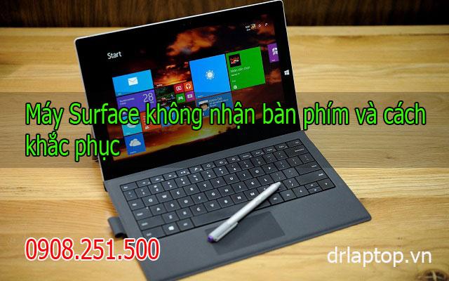 Máy Surface không nhận bàn phím và cách khắc phục